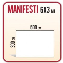 10 Manifesti 6x3 mt